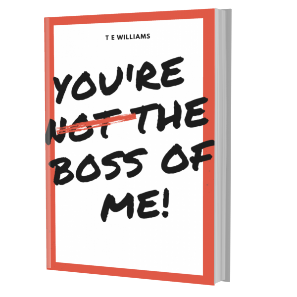 Book Cover - Not The Boss of Me